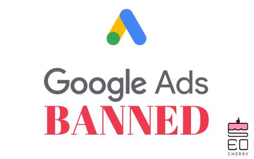 Politica Din Ce În Ce Mai Strictă A Google Ads Și Ce Puteți Face În Legătură Cu Aceasta