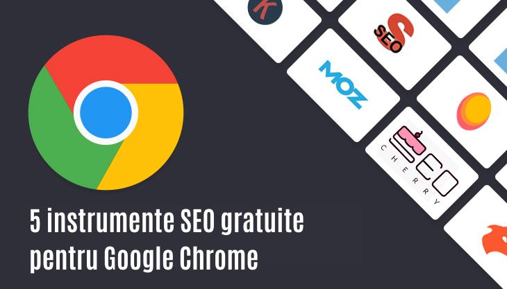 Instrumente Seo Gratuite Pentru Google Chrome
