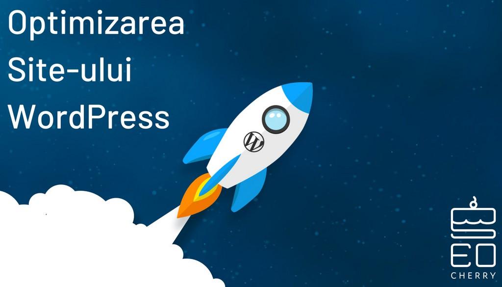 Optimizarea Site-Ului Wordpress